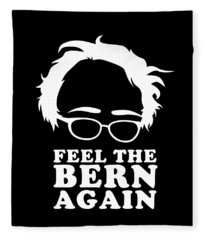 Feel The Bern Again Bernie Sanders 2020 Fleece Blanket