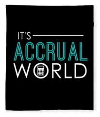 Funny Its Accrual World Accountants Cpa Fleece Blanket