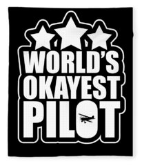 Funny Worlds Okayest Pilot Airplane Fleece Blanket