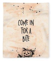 Halloween Come In For A Bite Fleece Blanket