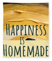 Happiness Is Homemade #2 Fleece Blanket