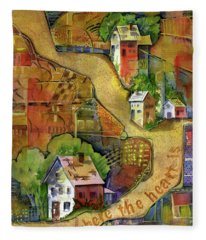 Home Is Where The Heart Is Fleece Blanket