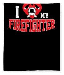 I Love My Firefighter Axe Wife Or Mom Fleece Blanket