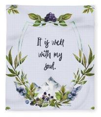 It Is Well With My Soul - Kindness Fleece Blanket