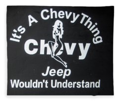 Its A Chevy Thing Fleece Blanket