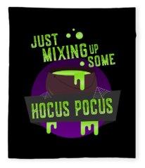Just Mixing Some Hocus Pocus Halloween Witch Fleece Blanket
