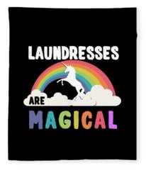 Laundresses Are Magical Fleece Blanket