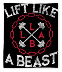 Lift Like A Beast Weightlifting Powerlifting Gym Fleece Blanket