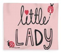 Little Lady - Baby Room Nursery Art Poster Print Fleece Blanket