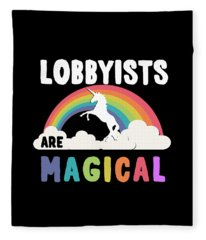 Lobbyists Are Magical Fleece Blanket