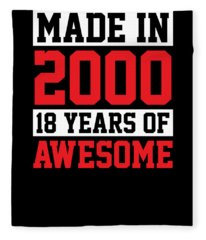 Made In 2000 18 Years Of Awesome Birthday Fleece Blanket