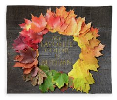 My Favorite Color Is Autumn Fleece Blanket