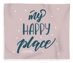 My Happy Place - Baby Room Nursery Art Poster Print Fleece Blanket