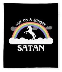 Not On A Sunday Satan Fleece Blanket