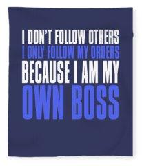 My Own Boss Fleece Blanket