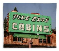 Pine Edge Cabins Neon Sign Fleece Blanket