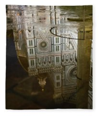 Reflections El Duomo The Florence Italy Cathedral Fleece Blanket