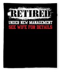 Retired Under New Management See Wife Retiree Fleece Blanket