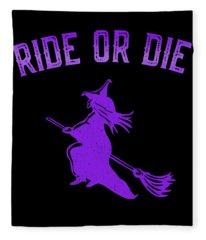 Ride Or Die Witch Fleece Blanket
