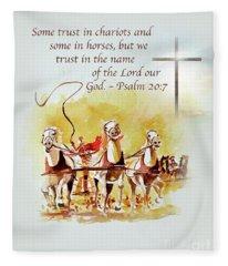 Some Trust In Chariots Fleece Blanket