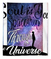 Soul Is Your Spaceship Fleece Blanket