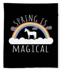 Spring Is Magical Fleece Blanket