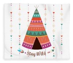 Stay Wild - Boho Chic Ethnic Nursery Art Poster Print Fleece Blanket