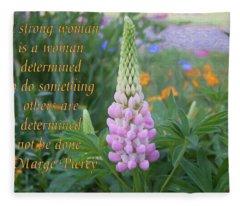 Strenth And Determination - Motivational Flower Art By Omaste Witkowski Fleece Blanket