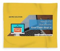 The Best Expert Resolve Quickbooks Error 6147,0 Fleece Blanket
