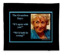 The Grandma Agrees Fleece Blanket