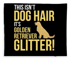 This Isnt Dog Hair Its Golden Retriever Glitter Tshirt Fleece Blanket