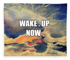 Wake. Up. Now. Fleece Blanket