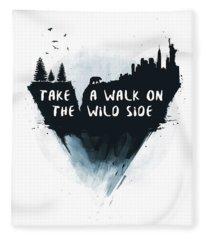 Walk On The Wild Side  Fleece Blanket