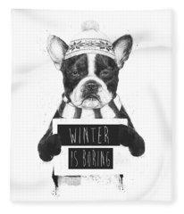 Winter Is Boring Fleece Blanket