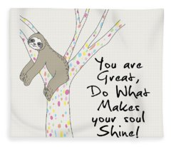 You Are Great Do What Makes Your Soul Shine - Baby Room Nursery Art Poster Print Fleece Blanket