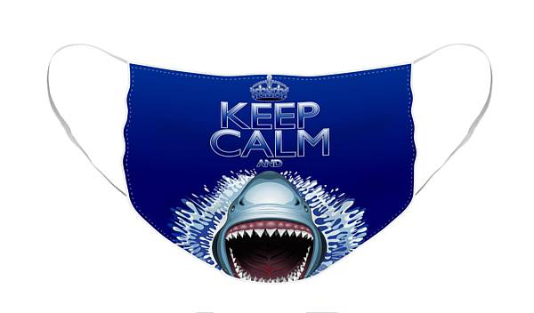Face Mask featuring the digital art Keep Calm and Shark Attack by BluedarkArt Lem