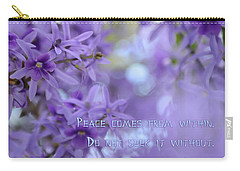 Peace Comes From Within Carry-all Pouch by Olga Hamilton