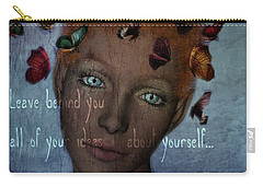 Carry-all Pouch featuring the digital art Leave Behind You All Of Your Ideas About Yourself by Barbara Orenya