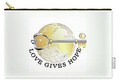 Carry-all Pouch featuring the digital art Love Gives Hope by Laurie L