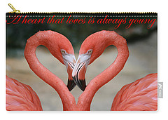 A Heart That Loves Is Always Young Carry-all Pouch