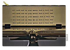 All Work And No Play Makes Jack A Dull Boy Carry-all Pouch by Florian Rodarte