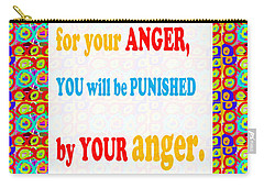 Anger Buddha Wisdom Quote Buddhism   Background Designs  And Color Tones N Color Shades Available Fo Carry-all Pouch