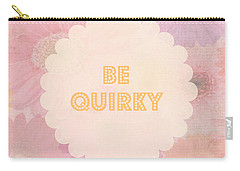 Be Quirky Carry-all Pouch