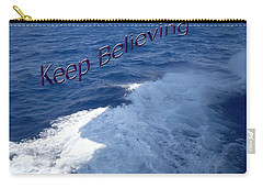 Carry-all Pouch featuring the photograph Believe by Aimee L Maher Photography and Art Visit ALMGallerydotcom