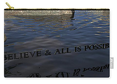 Believe And All Is Possible Carry-all Pouch