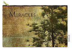 Believe In Miracles - With Text			 Carry-all Pouch
