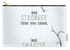 Braver Stronger Smarter Carry-all Pouch