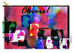 Cheers Carry-all Pouch by Lisa Kaiser