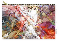 Come Holy Spirit Carry-all Pouch