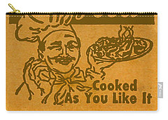 Carry-all Pouch featuring the digital art Cooked As You Like It by Cathy Anderson